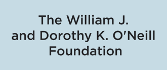 The William J. and Dorothy K. O'Neill Foundation